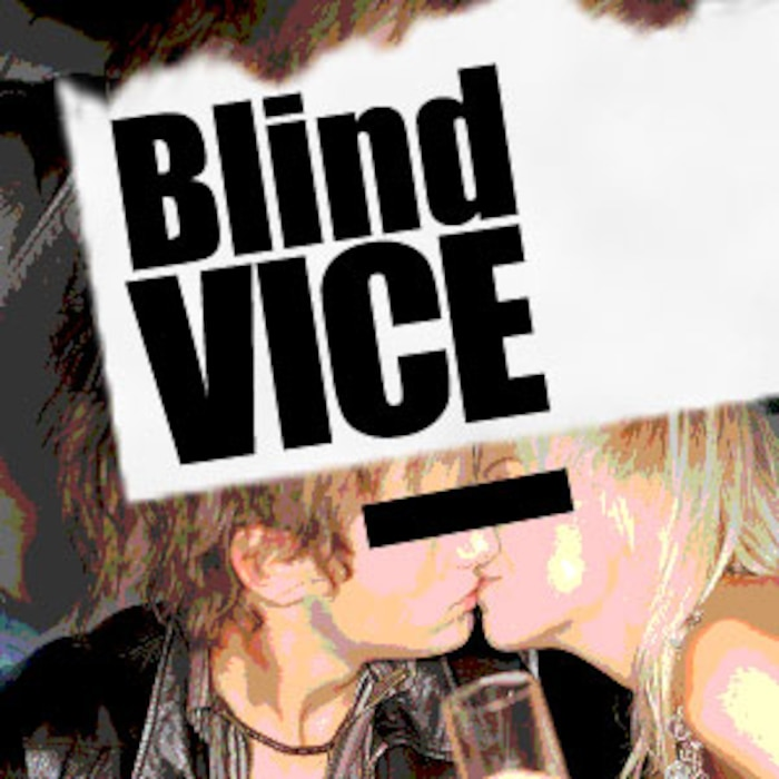 Blind Vice