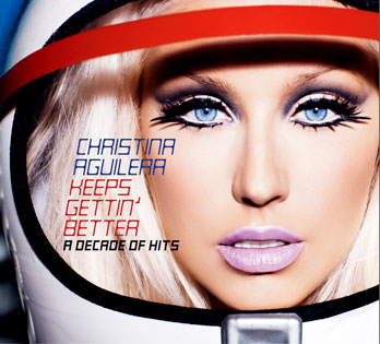 Christina Aguilera, Keeps Gettin' Better ? A Decade of Hits
