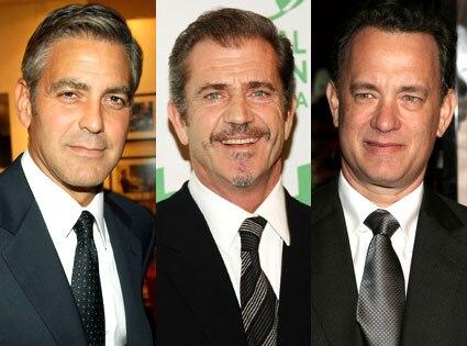 George Clooney, Mel Gibson, Tom Hanks