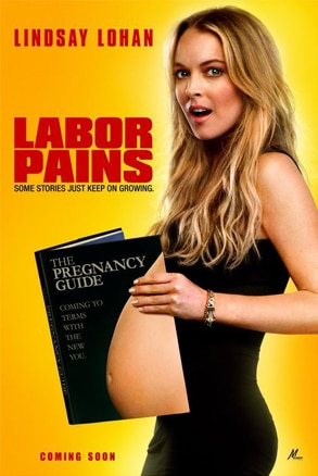 Lindsay Lohan, Labor Pains Poster