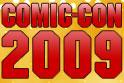 Comic-Con 2009 Franchise Brick