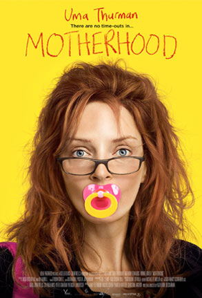 Uma Thurman, Motherhood Poster