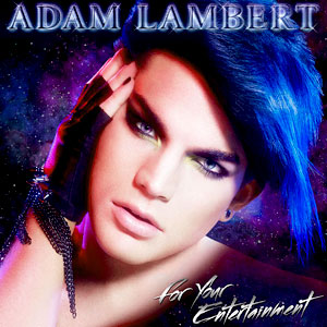 Adam Lambert, For Your Entertainment, Album Cover