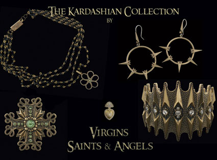 Kardashian Jewlery, Virgins, Saints and Angels