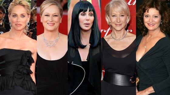 Sharon Stone, Meryl Streep, Cher, Helen Mirren, Susan Sarandon