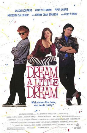 Corey Haim, Corey Feldman, Dream a Little Dream Poster