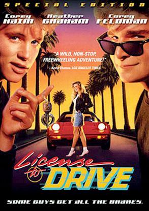 Corey Haim, Corey Feldman, License to Drive Poster