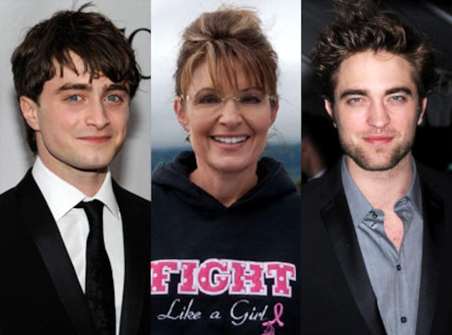 Robert Pattinson, Sarah Palin, Daniel Radcliffe