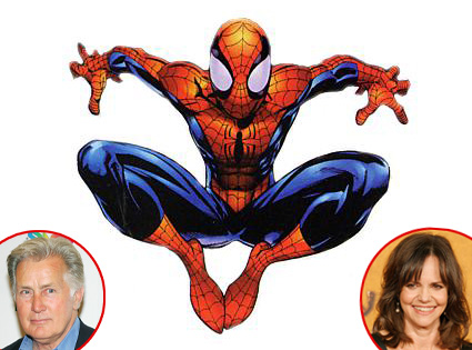 SpiderMan, Martin Sheen, Sally  Field