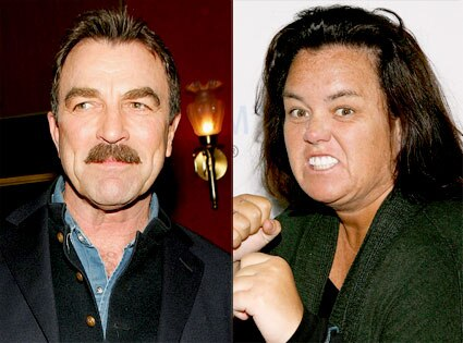 Tom Selleck, Rosie O'Donnell