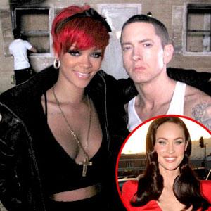 Rihanna, Eminem, Megan Fox