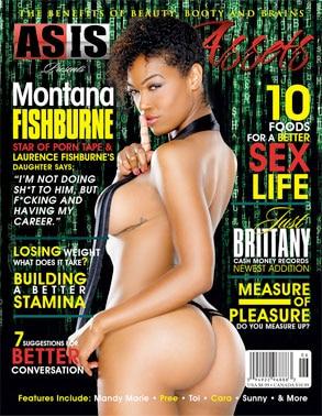 Montana Fishburne, AsIs Magazine