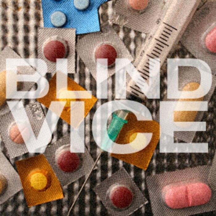 Blind Vice hard drugs