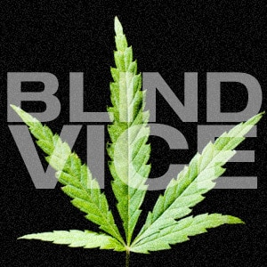 Blind Vice soft drug