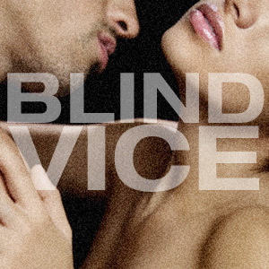 Blind Vice Straight Sex