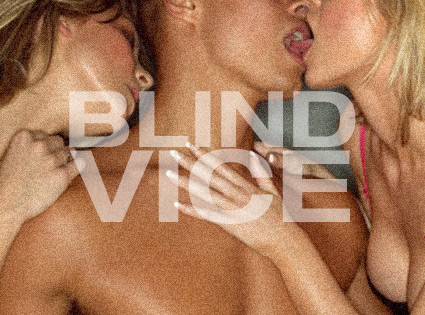 Blind vice group sex