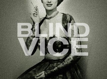 Blind Vice diva