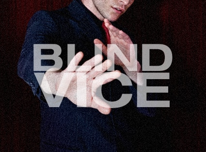 Blind Vice Single Guy