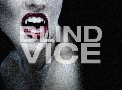 Blind Vice vampire