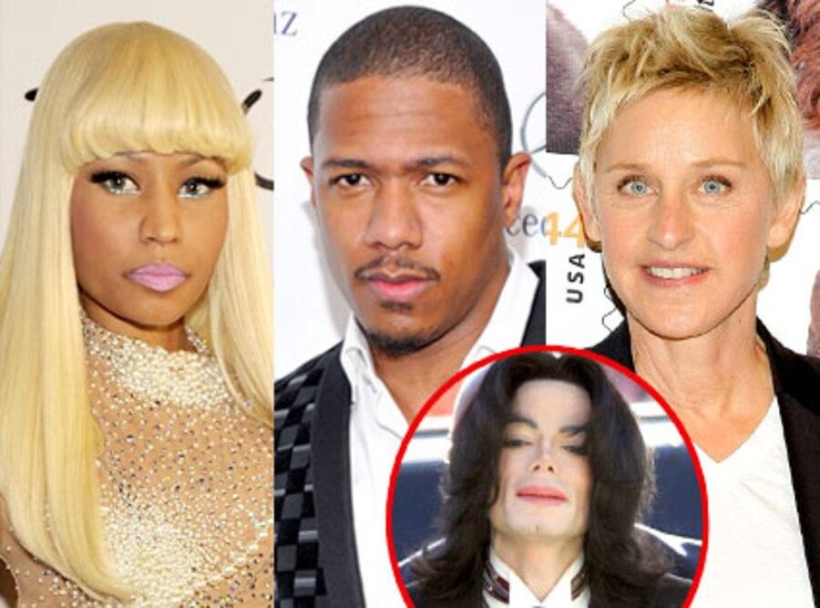 Nicki Minaj, Nick Cannon, Ellen DeGeneres, Michael Jackson