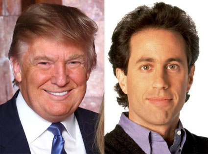 Donald Trump, Jerry Seinfeld