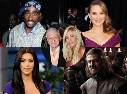 Tupac Skakur, Natalie Portman, Kim Kardashian, Sean Bean, Hugh Hefner, Crystal Harris