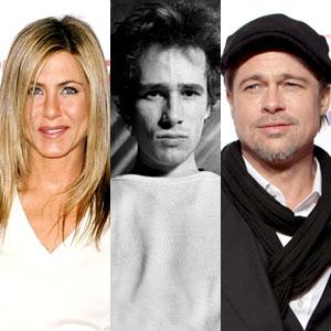 Jennifer Aniston, Jeff Buckley, Brad Pitt