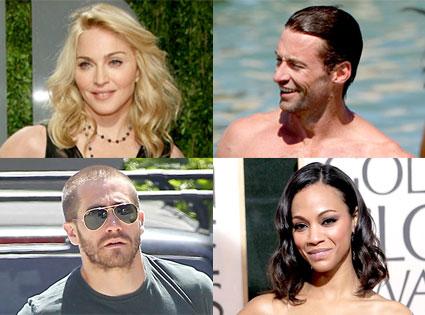 Madonna, Hugh Jackman, Jake Gyllenhaal, Zoe Saldana