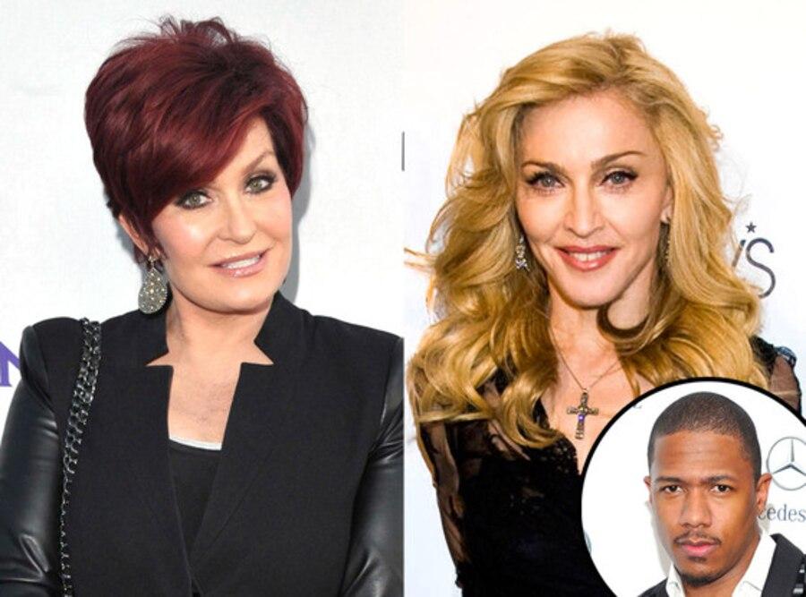 Madonna, Sharon Osbourne, Nick Cannon
