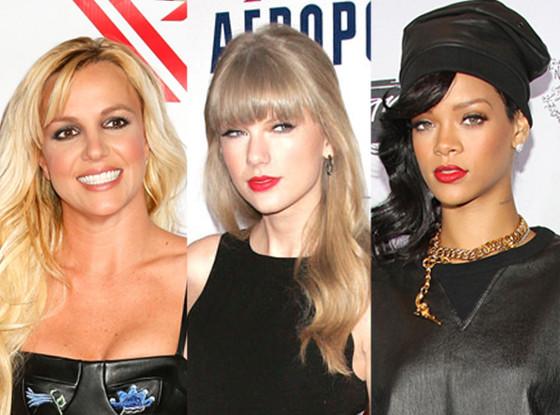 Britney Spears, Taylor Swift, Rihanna