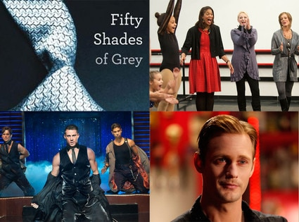 Fifty Shades of Grey, Dance Moms, Magic Mike, True Blood