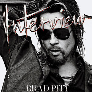 Brad Pitt, Interview Magazine