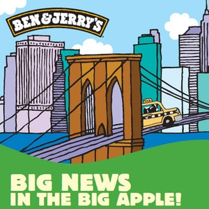 Ben & Jerry's Poster, New York Flavor Event