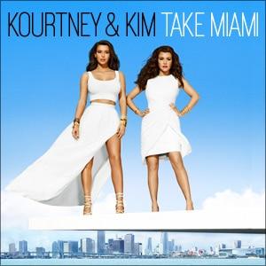 Kourtney & Kim Take Miami show brick kktm