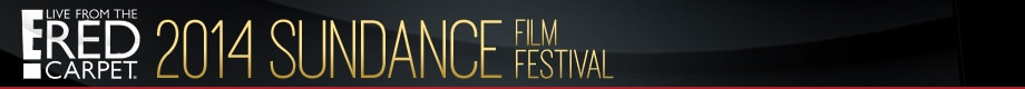 2014 Live From the Red Carpet Headers, LRC, 2014 Sundance