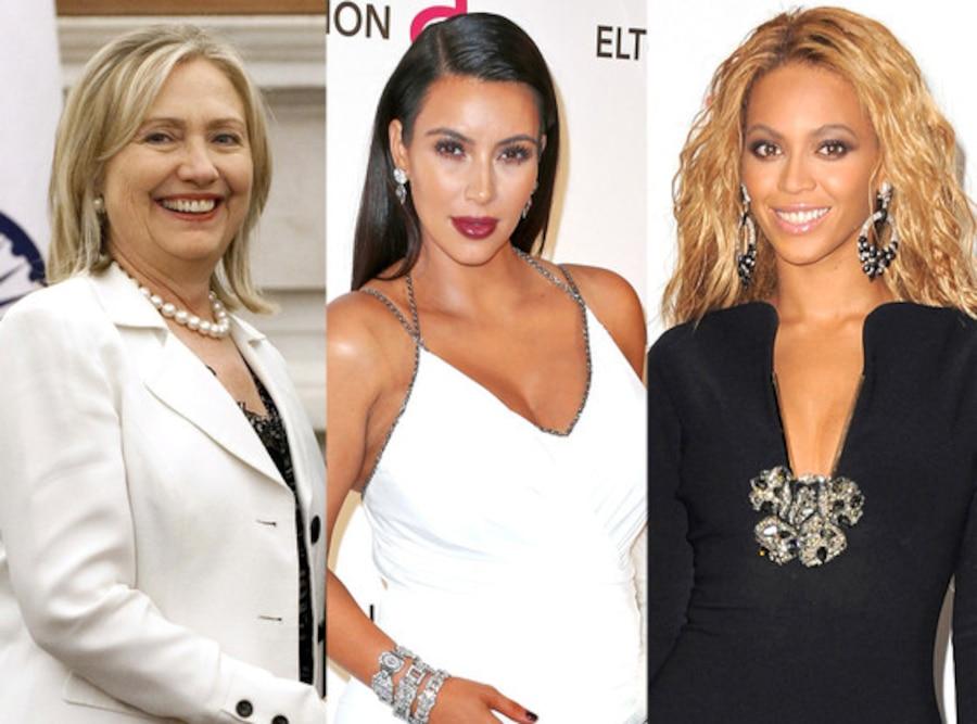 Beyonce, Kim Kardashian, Hillary Clinton