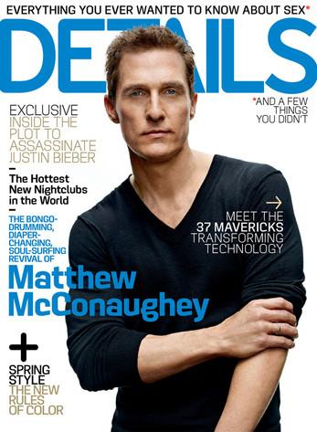 Details Magazine, Matthew McConaughey