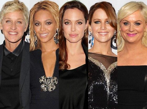 Ellen DeGeneres, Beyonce, Angelina Jolie, Jennifer Lawrence, Amy Poehler