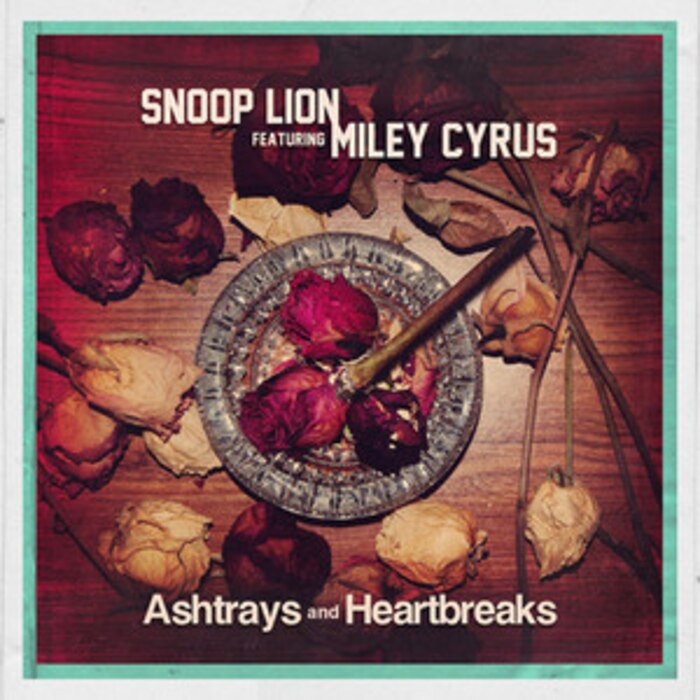 Snoop Dogg Lion, Miley Cyrus, Ashtrays and Heartbreaks