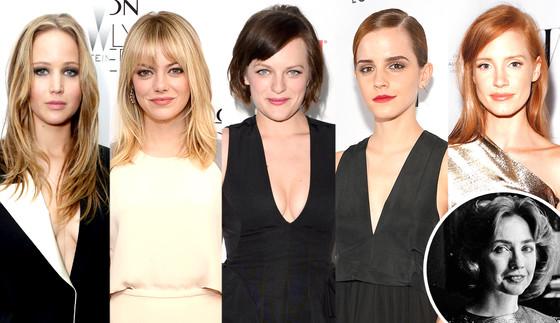 Hillary Clinton, Emma Watson, Emma Stone, Jennifer Lawrence, Jessica Chastain, Elisabeth Moss