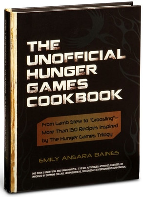 The Unofficial Hunger Games Cookbook
