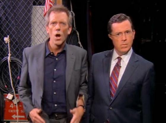 Hugh Laurie, Stephen Colbert