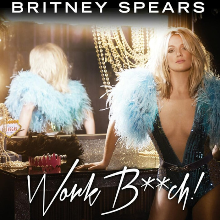 Britney Spears, Work B**ch