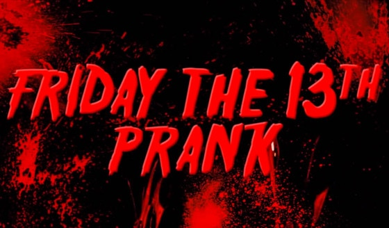 Friday the 13th Prank