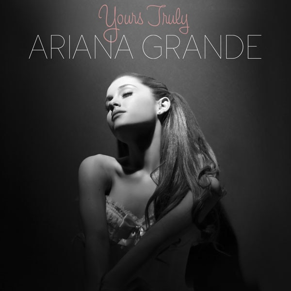Ariana Grande, Yours Truly, Best Things