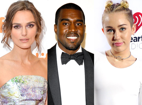 Keira Knightley, Kanye West, Miley Cyrus