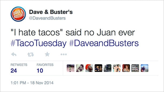 I Hate Tacos Tweet, Dave and Busters