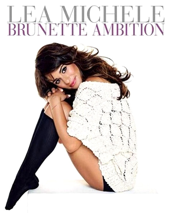 Brunette Ambition, Lea Michele