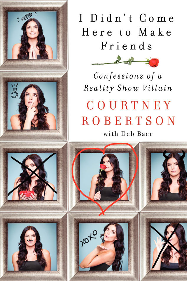 Courtney Robertson, I Didn't Come Here To Make Friends