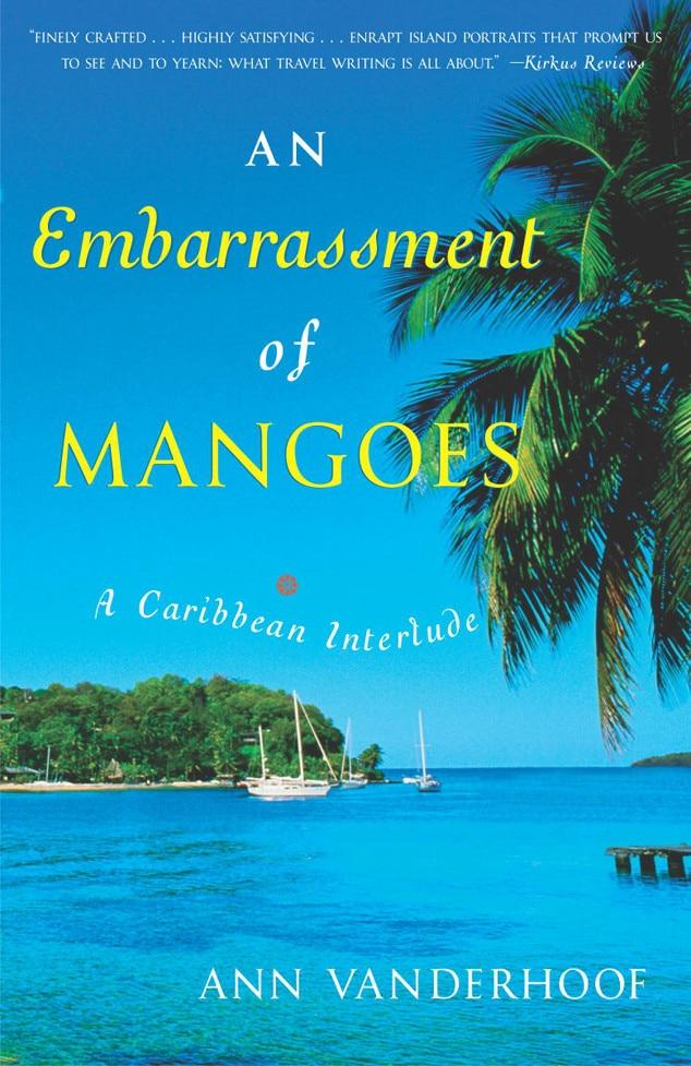 Best Summer Reads, An Embarrassment of Mangoes: A Caribbean Interlude